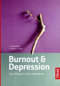 Burnout & Depression -Das Hilfebuch in der Lebenskrise